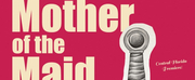 The Ensemble Company Continues 2020 Season With Central Florida Premiere Of MOTHER OF THE MAID