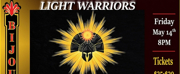 LIGHT WARRIORS Brings Live Performance Back to the Bijou Theatre Next Month Photo