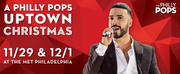 Luis Figueroa Joins All-Star Lineup Of A Philly POPS Uptown Christmas