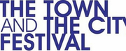 THE TOWN AND THE CITY Festival Announces Lineup and Schedule for 2021