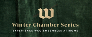 Wisconsin Chamber Orchestra Announces Winter Chamber Series Photo