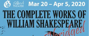 The Gilbert Theater Will Present THE COMPLETE WORKS OF WILLIAM SHAKESPEARE, ABRIDGED