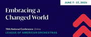 League of American Orchestras Announces 76th National Conference Embracing a Changed World Photo