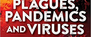 Heather Quinlan to Release New Book PLAGUES, PANDEMICS AND VIRUSES Photo