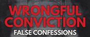 New Episode of WRONGFUL CONVICTION: FALSE CONFESSIONS Photo