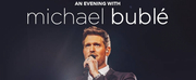 Michael Bublé Announces 2020 UK Tour