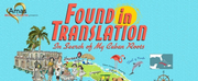 Amas Musical Theatre To Present Virtual Presentation of FOUND IN TRANSLATION Written and P Photo