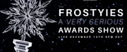 Permafrost Theatre Collective Presents THE FROSTYIES: A VERY SERIOUS AWARDS SHOW Photo