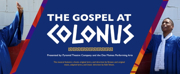 The Pyramid Theatre Company Postpones THE GOSPEL AT COLONUS