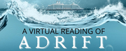 Cape May Stage Presents A Virtual Reading Of ADRIFT Photo