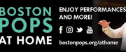 BOSTON POPS AT HOME Announces Week 6 Schedule Photo