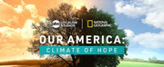 OUR AMERICA: CLIMATE OF HOPE Will Air April 17 Photo