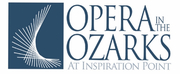 Opera in the Ozarks Will Return in 2021 Photo