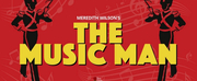 THE MUSIC MAN to be Presented at Orange Countys Civic Performing Arts Center