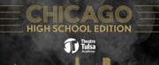 Theatre Tulsa Academy Will Perform CHICAGO: HIGH SCHOOL EDITION in November