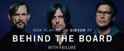 Watch Ken Andrews Of Failure On BEHIND THE BOARD A New Series On Gibson TV Photo
