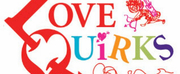 LOVE QUiRKS Returns To NYC For An Industry Reading Nov. 14th & 15th
