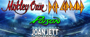 The Stadium Tour, Featuring Motley Crue, Def Leppard, Poison, and Joan Jett, Postponed to  Photo
