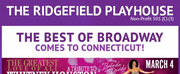 THE BEST OF BROADWAY at Ridgefield Playhouse