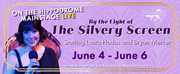 The Hippodrome Theatre Announces BY THE LIGHT OF THE SILVERY SCREEN Photo