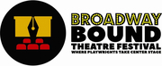 Broadway Bound Theatre Festival Announces 2020 Season