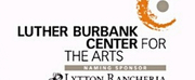 Luther Burbank Center For The Arts Offers Three Free Virtual Arts Programs