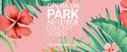 Opera Orlando Brings its Opera on Park Summer Concert Series Online This Year Photo