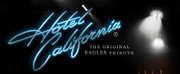 HOTEL CALIFORNIA, The Original Tribute To The Eagles, Comes To M Pavilion, August 14