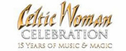 Celtic Woman Postpones Celebration Tour at the Fabulous Fox Theater
