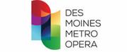 Iowa PBS Will Broadcast Des Moines Metro Opera Performances Photo