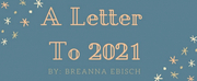 BWW Blog: A Letter to 2021 Photo