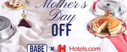 BABE WINE Partners with Hotels.com to Give Moms the Ultimate Gift Photo