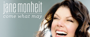 BWW CD Review: Jane Monheit COME WHAT MAY - An Album Worth A Twenty Year Wait Photo