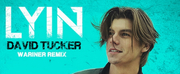 David Tucker Releases Lyin' WARINER Remix Photo