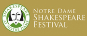 A MIDSUMMER NIGHTS DREAM Will Mark Notre Dame Shakespeare Festivals Return To Live Perform