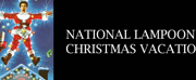 TOArts Presents NATIONAL LAMPOONS CHRISTMAS VACATION Drive-In Showing Photo