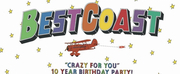 Best Coast Celebrate 10 Years of CRAZY FOR YOU With Virtual Show Photo