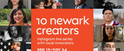 Virtual Series 10 NEWARK CREATORS On NJPAC Announced Photo
