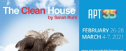 Arkansas Public Theatre Presents THE CLEAN HOUSE Photo