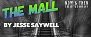 THE MALL is Coming To Now & Then Creative Co.