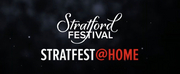 VIDEO: Stratford Festival Launches STRATFEST@HOME Photo