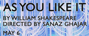 NYU Tisch To Present Virtual Performance of AS YOU LIKE IT May 6