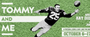 DTC Announces 2021/22 Season Opener TOMMY AND ME by Ray Didinger