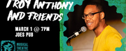 Announcing TROY ANTHONY AND FRIENDS At Joe\