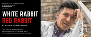 WHITE RABBIT RED RABBIT to be Performed as Part of Let There Be Theatre Photo