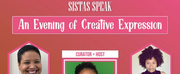 Whitefire Theatre to Present SISTAS SPEAK: AN EVENING OF CREATIVE EXPRESSION