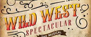 2021 WILD WEST SPECTACULAR THE MUSICAL Cast Announced Photo