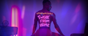 VIDEO: Watch BROADWAY BARES: TWERK FROM HOME- Live at 9pm!