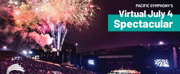 Pacific Symphony Presents Virtual July 4th Spectacular Photo