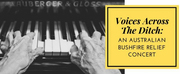 BWW Review: VOICES ACROSS THE DITCH.  AN AUSTRALIAN BUSHFIRE RELIEF CONCERT at Te Auaha